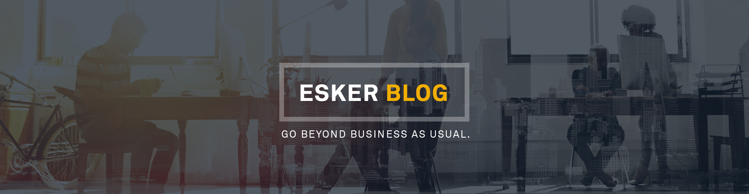 BLOG ESKER UK
